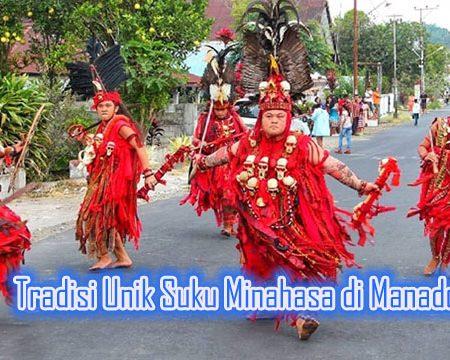 Tradisi Unik Suku Minahasa di Manado